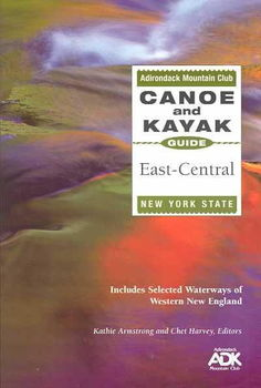 The Adirondack Mountain Club Canoe and Kayak Guide