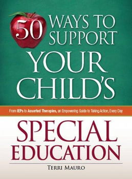 50 Ways to Support Your Child's Special Educationways
