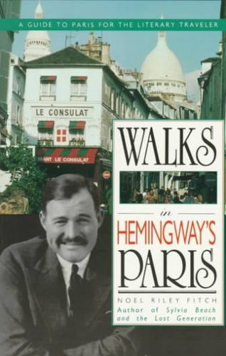 Walks in Hemingway's Pariswalks